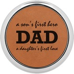 Father's Day Quotes & Sayings Leatherette Round Coaster w/ Silver Edge - Single or Set (Personalized)