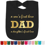Father's Day Quotes & Sayings Foil Baby Bibs (Select Foil Color) (Personalized)