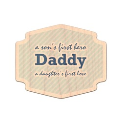 Father's Day Quotes & Sayings Genuine Maple or Cherry Wood Sticker (Personalized)