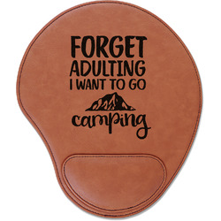 Camping Quotes & Sayings (Shape) Leatherette Mouse Pad with Wrist Support (Personalized)