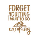Camping Quotes & Sayings (Shape) Glitter Iron On Transfer- Custom Sized (Personalized)