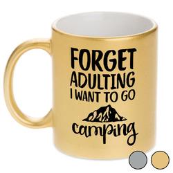 Camping Quotes & Sayings Metallic Mug