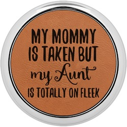 Aunt Quotes and Sayings Leatherette Round Coaster w/ Silver Edge - Single or Set (Personalized)