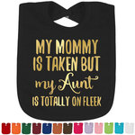 Aunt Quotes and Sayings Foil Baby Bibs (Select Foil Color) (Personalized)