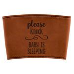 Baby Quotes Leatherette Mug Sleeve (Personalized)