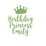 Birthday Princess Glitter Iron On Transfer- Custom Sized (Personalized)