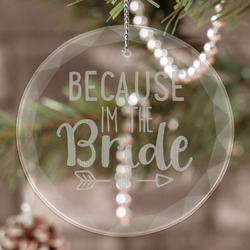 Bride / Wedding Quotes and Sayings Engraved Glass Ornament