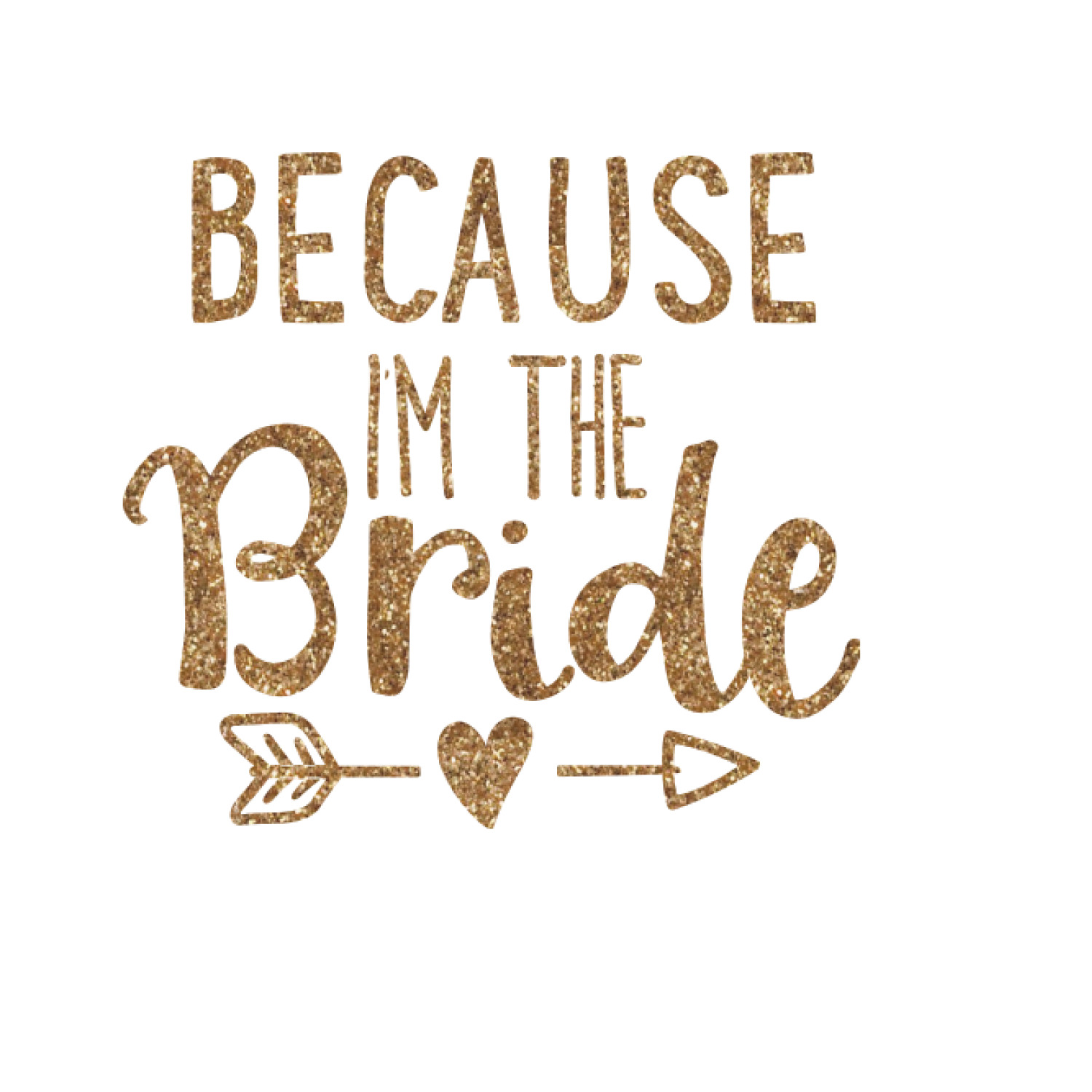 Bride Wedding Quotes And Sayings Glitter Iron On Transfer Up To