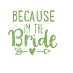Bride / Wedding Quotes and Sayings Glitter Iron On Transfer- Custom Sized (Personalized)