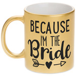 Bride / Wedding Quotes and Sayings Gold Mug (Personalized)