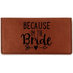 Bride / Wedding Quotes and Sayings Leatherette Checkbook Holder (Personalized)