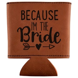 Bride / Wedding Quotes and Sayings Leatherette Can Sleeve (Personalized)