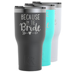 Bride / Wedding Quotes and Sayings RTIC Tumbler - 30 oz