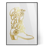Fighting Cancer Quotes and Sayings Foil Print (Personalized)