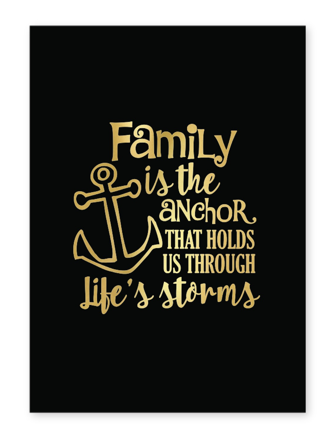 5 Quotes To Brighten Your Day: Family Quotes And Sayings 5x7 Black Foil Print