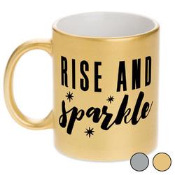 Glitter / Sparkle Quotes and Sayings Metallic Mug