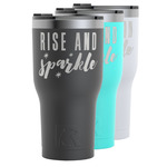 Glitter / Sparkle Quotes and Sayings RTIC Tumbler - 30 oz