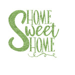 Home Quotes and Sayings Glitter Iron On Transfer- Custom Sized (Personalized)
