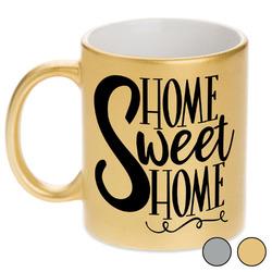 Home Quotes and Sayings Metallic Mug