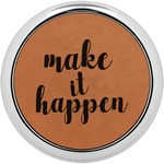 Inspirational Quotes and Sayings Leatherette Round Coaster w/ Silver Edge - Single or Set (Personalized)