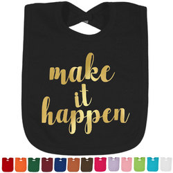 Inspirational Quotes and Sayings Foil Baby Bibs (Select Foil Color) (Personalized)