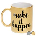 Inspirational Quotes and Sayings Metallic Mug