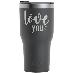 Love Quotes and Sayings RTIC Tumbler - Black (Personalized)