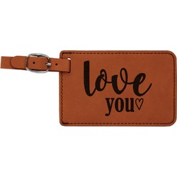 Love Quotes and Sayings Leatherette Luggage Tag (Personalized)