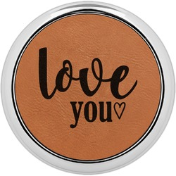 Love Quotes and Sayings Leatherette Round Coaster w/ Silver Edge - Single or Set (Personalized)