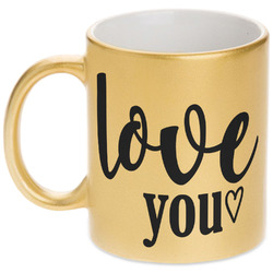 Love Quotes and Sayings Gold Mug (Personalized)