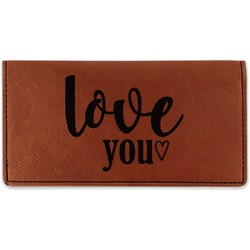 Love Quotes and Sayings Leatherette Checkbook Holder (Personalized)