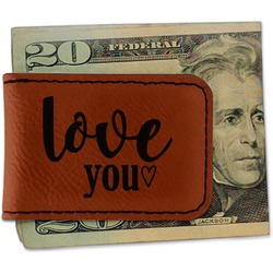 Love Quotes and Sayings Leatherette Magnetic Money Clip (Personalized)