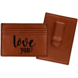 Love Quotes and Sayings Leatherette Wallet with Money Clip (Personalized)