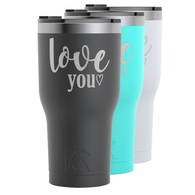 Love Quotes and Sayings RTIC Tumbler - 30 oz