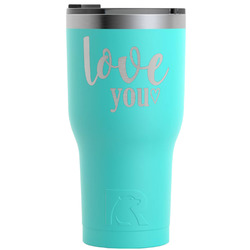 Love Quotes and Sayings RTIC Tumbler - Teal - 30 oz (Personalized)