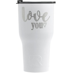 Love Quotes and Sayings RTIC Tumbler - White (Personalized)