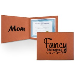 Mom Quotes and Sayings Leatherette Certificate Holder (Personalized)