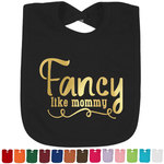 Mom Quotes and Sayings Foil Baby Bibs (Personalized)