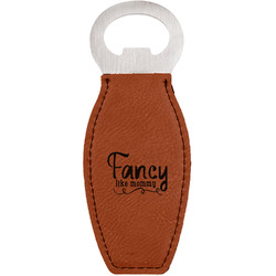 Mom Quotes and Sayings Leatherette Bottle Opener