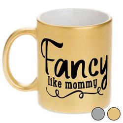 Mom Quotes and Sayings Metallic Mug