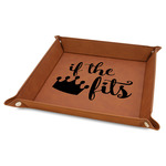 """Princess Quotes and Sayings 9"""" x 9"""" Leather Valet Tray"""