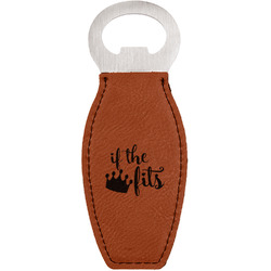 Princess Quotes and Sayings Leatherette Bottle Opener (Personalized)