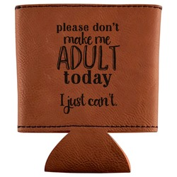 Funny Quotes and Sayings Leatherette Can Sleeve (Personalized)