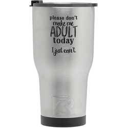 Funny Quotes and Sayings RTIC Tumbler - Silver - Engraved Front (Personalized)