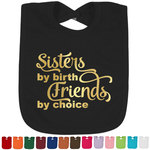 Sister Quotes and Sayings Foil Baby Bibs (Personalized)