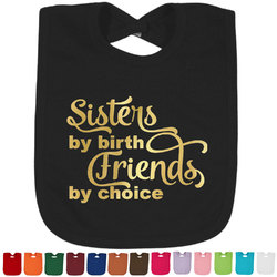 Sister Quotes and Sayings Foil Baby Bibs (Select Foil Color) (Personalized)