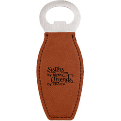 Sister Quotes and Sayings Leatherette Bottle Opener (Personalized)