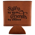 Sister Quotes and Sayings Leatherette Can Sleeve (Personalized)