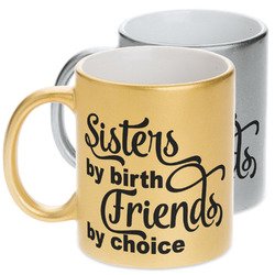 Sister Quotes and Sayings Metallic Mug