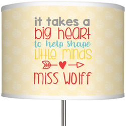 """Teacher Quote 13"""" Drum Lamp Shade (Personalized)"""